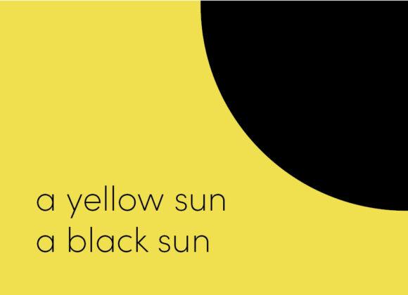 a yellow sun a black sun